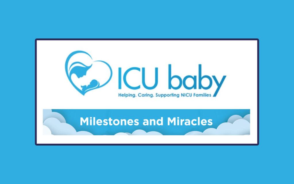ICU baby's Milestones & Miracles Newsletter
