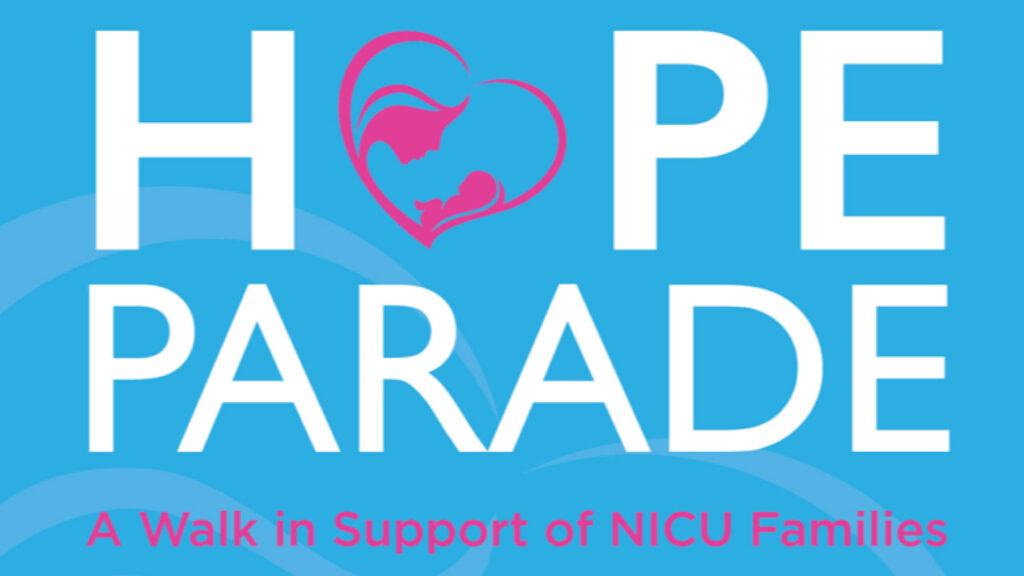 ICU baby's Hope Parade | A Walk in Support of NICU Families